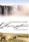 LOOKING FOR MRS LIVINGSTONE by Julie Davidson: